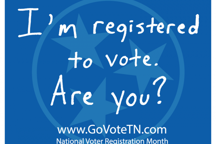 "Sign that says  ""I'm registered to vote. Are you?"" www.GoVoteTN.com National Voter Registration Month"